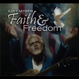 Gary-Morris-faith-and-freedom